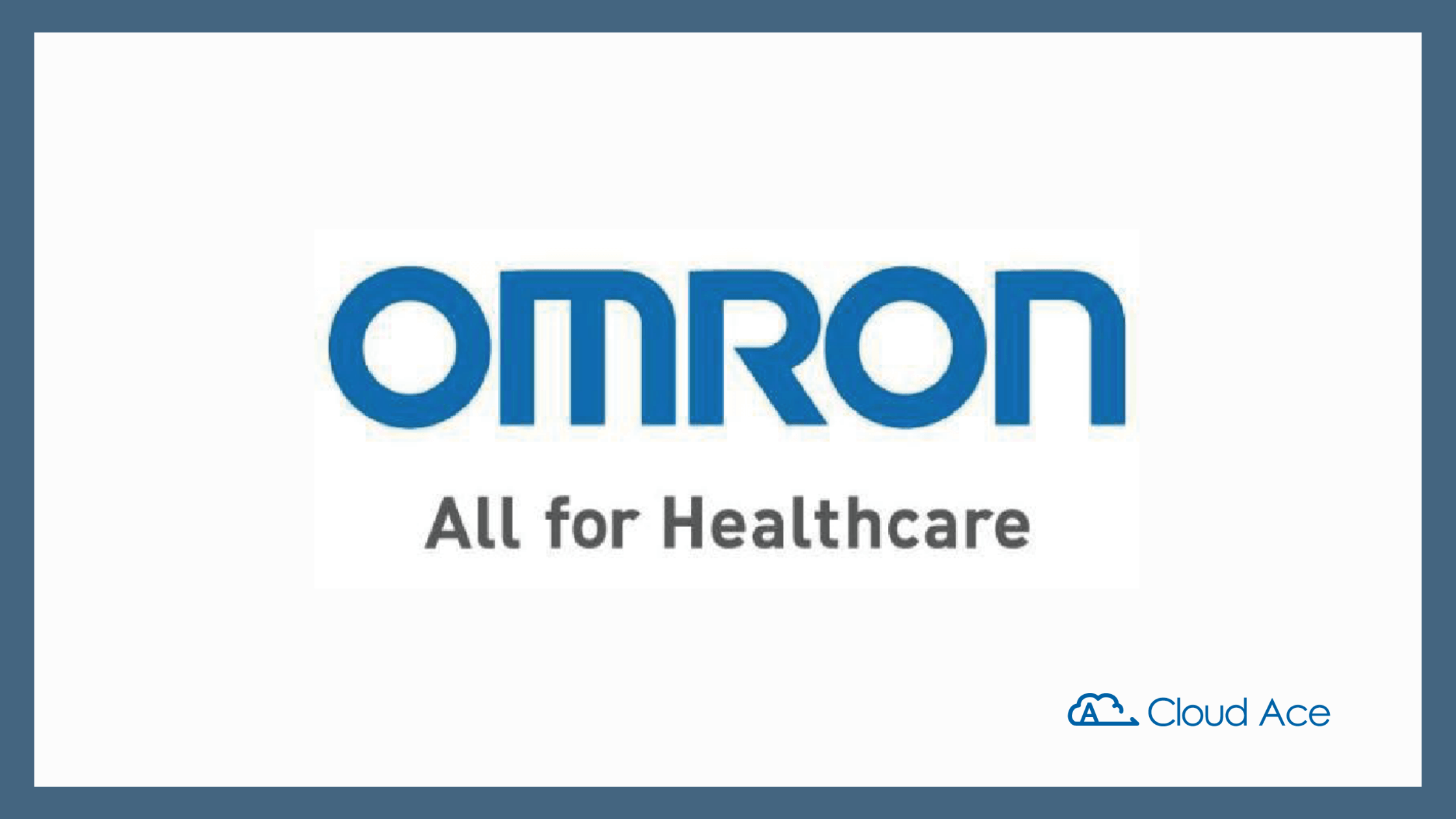 Cloud Ace 成功案例_omron healthcare